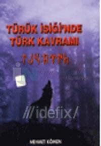 Türük İsiği'nde Türk Kavramı
