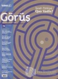 Tüsiad Görüş Dergisi Sayı: 70