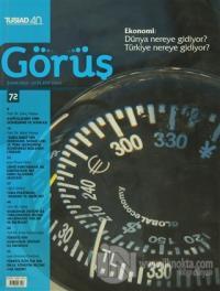 Tüsiad Görüş Dergisi Sayı: 72