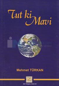 Tut ki Mavi Mehmet Türkan