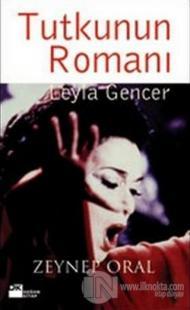 Tutkunun Romanı: Leyla Gencer