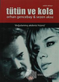 Tütün ve Kola - Orhan Gencebay ve Sezen Aksu