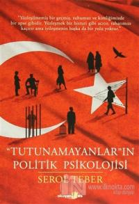 """""""Tutunamayanlar""""ın Politik Psikolojisi"""