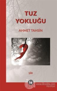 Tuz Yokluğu Ahmet Tahsin