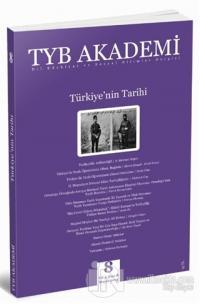 TYB Akademi Dergisi Sayı: 8 Mayıs 2013