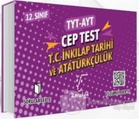 TYT AYT Cep Test 12. Sınıf T.C. İnkılap Tarihi ve Atatürkçülük