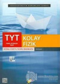 TYT Kolay Fizik Konu Özetli Soru Bankası 2019
