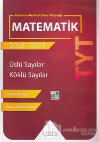 TYT Matematik - Üslü Sayılar - Köklü Sayılar