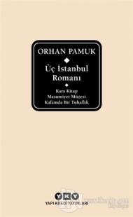 Üç İstanbul Romanı (Şömizli) (Ciltli) Orhan Pamuk