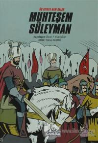 Üç Kıtada Nam Salan Muhteşem Süleyman (Ciltli)