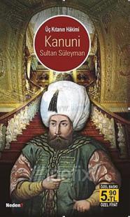 Üç Kıtanın Hakimi Kanuni Sultan Süleyman