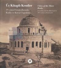 Üç Kitaplı Kentler - Cities Of The Three Books
