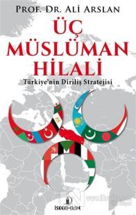 Üç Müslüman Hilali %25 indirimli Ali Arslan