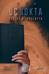 Üç Nokta - Yoldan Çıkanlar %15 indirimli Stella N. Abulafya