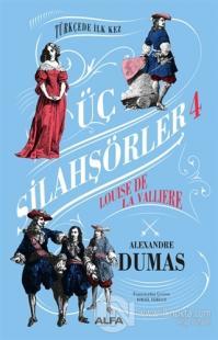 Üç Silahşörler 4 Alexandre Dumas