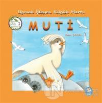 Uçmak İsteyen Küçük Martı Muti - Hayvanları Doğa'yı Sevelim Koruyalım! 1