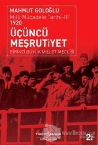 Üçüncü Meşrutiyet : Milli Mücadele Tarihi 3 1920