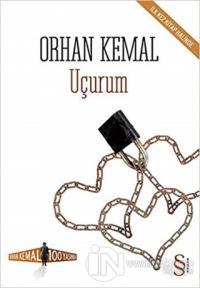 Uçurum - Orhan Kemal Soruyor