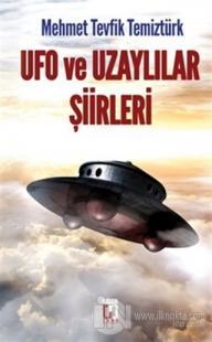 Ufo ve Uzaylılar Şiirleri
