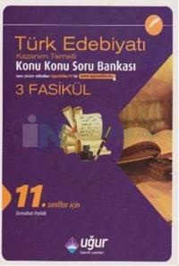 Uğur 11. Sınıf Türk Edebiyatı Konu Konu Soru Bankası