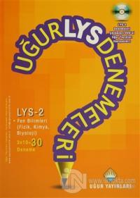 Uğur LYS Denemeleri - LYS 2 Fen Bilimleri 30 Deneme