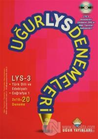 Uğur LYS Denemeleri - LYS 3 Türk Dili ve Edebiyatı ve Coğrafya 1 - 20 Deneme