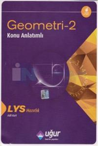 Uğur LYS Geometri - 2 Konu Anlatımlı