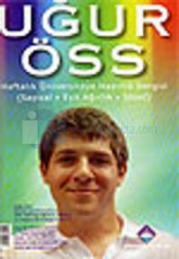 Uğur ÖSS Haftalık Üniversiteye Hazırlık Dergisi Sayı: 1
