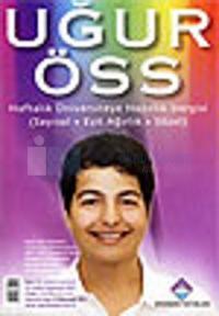 Uğur ÖSSHaftalık Üniversiteye Hazırlık Dergisi Sayı: 15