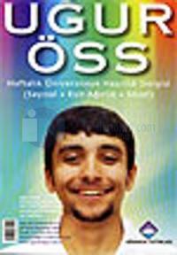 Uğur ÖSS Haftalık Üniversiteye Hazırlık Dergisi Sayı: 4