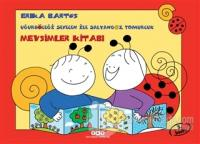 Uğurböceği Sevecen ile Salyangoz Tomurcuk - Mevsimler Kitabı