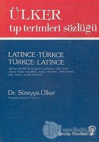 Ülker Tıp Terimleri Sözlüğü Latince-Türkçe / Türkçe-Latince