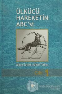 Ülkücü Hareketin ABC'si (3 Cilt Takım) (Ciltli)