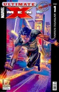 Ultimate X-MenSayı: 1Yarının İnsanları