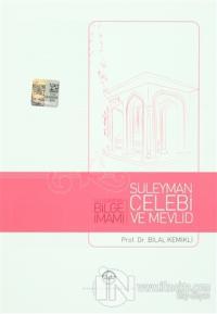 Ulu Cami'nin Bilge İmamı Süleyman Çelebi ve Mevlid