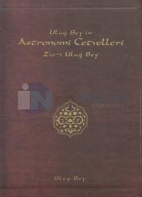 Uluğ Bey'in Astronomi Cetvelleri - Zic-i Uluğ Bey (2 Cilt Takım)
