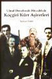 Ulusal Demokratik Mücadelede Koçgiri Kürt Aşiretleri
