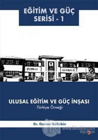 Ulusal Eğitim ve Güç İnşası – Türkiye Örneği