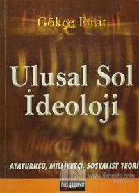 Ulusal Sol İdeoloji Atatürkçü Milliyetçi Sosyalist Teori