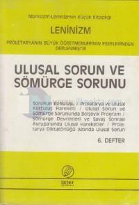 Ulusal Sorun ve Sömürge Sorunu (6. Defter) Saliha Nazlı Kaya