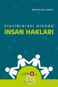 Uluslararası Alanda İnsan Hakları