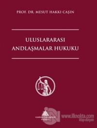 Uluslararası Andlaşmalar Hukuku (Ciltli)