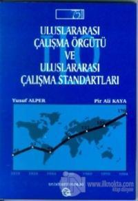 Uluslararası Çalışma Örgütü ve Uluslararası Çalışma Standartları 75. Kuruluş Yıldönümünde