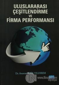 Uluslararası Çeşitlendirme ve Firma Performansı