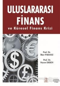 Uluslararası Finans ve Küresel Finans Krizi %15 indirimli İlker Parası