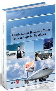 Uluslararası Havayolu Yolcu Taşımacılığında Fiyatlama Derya Semiz Çeli