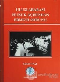 Uluslararası Hukuk Açısından Ermeni Sorunu (Ciltli)