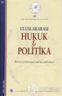 Uluslararası Hukuk ve Politika Cilt: 7 Sayı: 25 (2011)