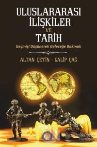 Uluslararası İlişkiler ve Tarih
