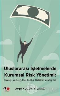 Uluslararası İşletmelerde Kurumsal Risk Yönetimi